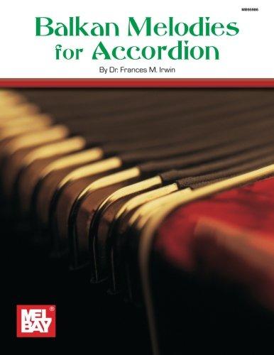 9780786620326: Mel Bay's Balkan Melodies for Accordion