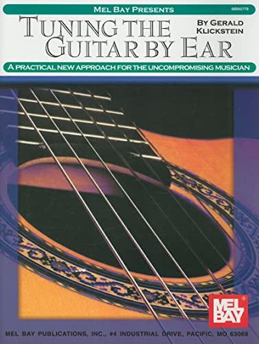 9780786620845: Mel Bay Tuning the Guitar by Ear