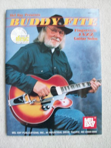 Buddy Fite Fingerstyle Jazz Guitar Solos Fite, Buddy and Bowden, Dan