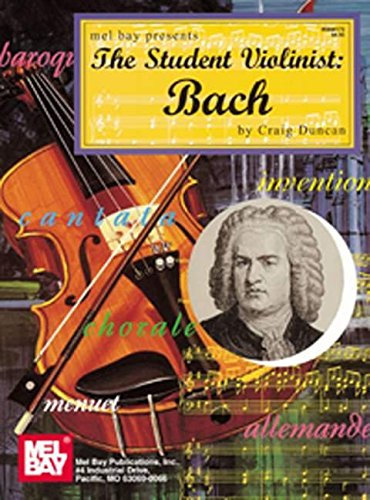 9780786621170: Mel Bay The Student Violinist: Bach