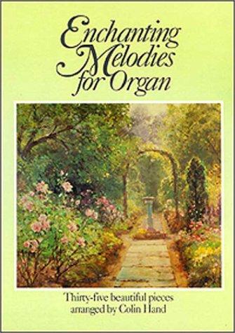 Enchanting Melodies for Organ