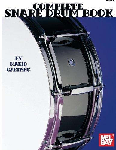 9780786623044: Mel Bay's Complete Snare Drum Book