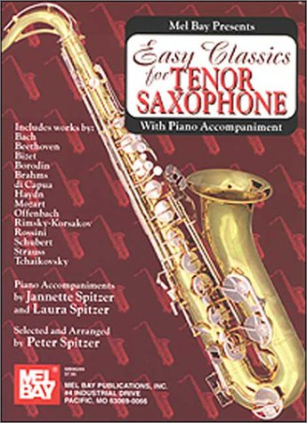 Mel Bay Easy Classics for Tenor Saxophone: Spitzer, Peter