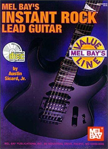 9780786624898: Mel Bay's Instant Rock Lead Guitar (Mel Bay's Value Line)