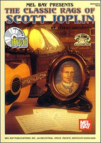 9780786625635: Mel Bay Presents The Classic Rags of Scott Joplin (Stefan Grossman's Guitar Workshop)