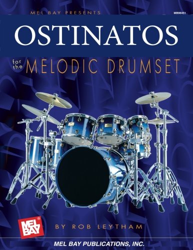 9780786625857: Mel Bay Ostinatos for the Melodic Drum Set