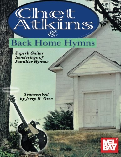 9780786626014: Mel Bay Chet Atkins Plays Back Home Hymns