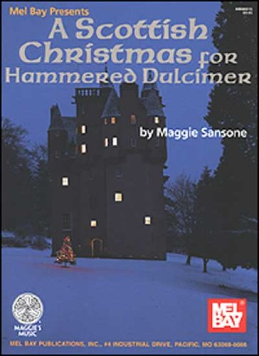 9780786626595: Mel Bay presents A Scottish Christmas for Hammered Dulcimer