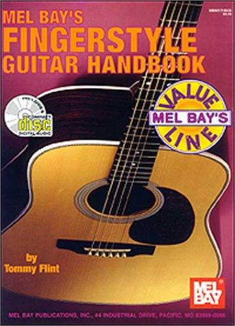 Mel Bay's Fingerstyle Guitar Handbook (Includes CD): Flint, Tommy
