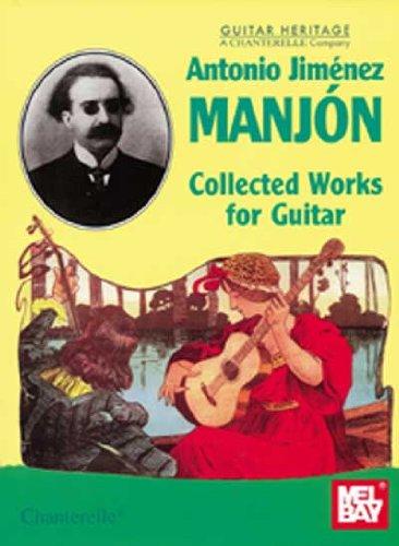 9780786627226: Antonio Jimenez Manjon: Collected Works for Guitar
