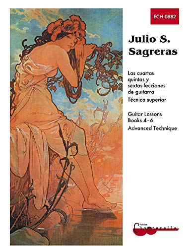 9780786627240: Mel Bay Julio S. Sagreras Guitar Lessons, Books 4-6 and Advanced Technique (Spanish Edition)