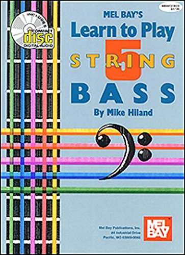 9780786627721: Mel Bay Learn to Play Five String Bass (Book & CD)