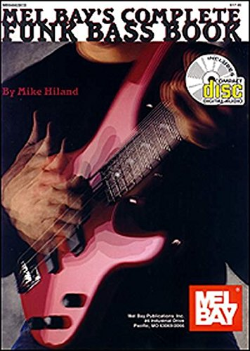 9780786627738: Mel Bay's Complete Funk Bass Book