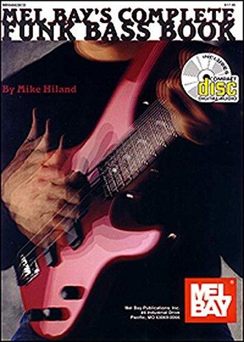 9780786627738: Mel Bay Complete Funk Bass