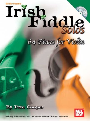 9780786627899: Mel Bay Irish Fiddle Solos: 64 Pieces for Violin