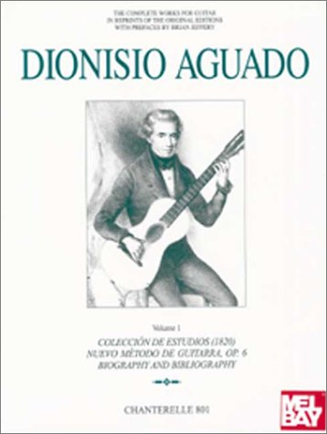 9780786628223: Complete Guitar Works of Dionisio Aguado, Volume 1 (Chanterelle)