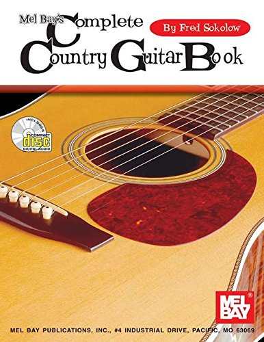 Mel Bay Complete Country Guitar Book: Complete Book & CD Set: Sokolow, Fred