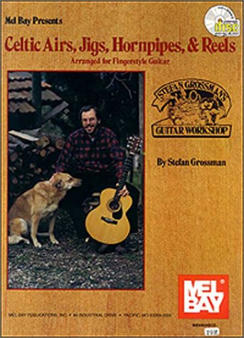 9780786628766: Mel Bay Presents Celtic Airs, Jigs, Hornpipes, and Reels: Arranged for Fingerstyle Guitar