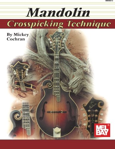 9780786628919: Mel Bay Mandolin Crosspicking Techniques