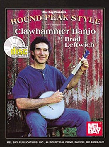 9780786629022: Round Peak Style Clawhammer Banjo +CD (Mel Bay Presents)