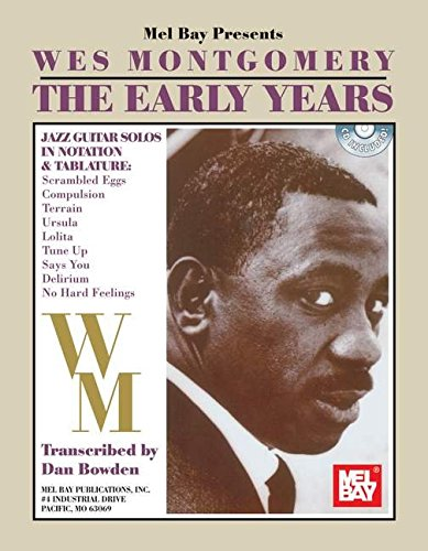 9780786629541: Mel Bay Wes Montgomery The Early Years