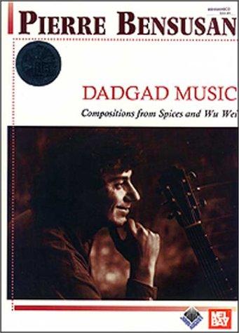 Bensusan Pierre: DADGAD Music: Mel Bay Publications