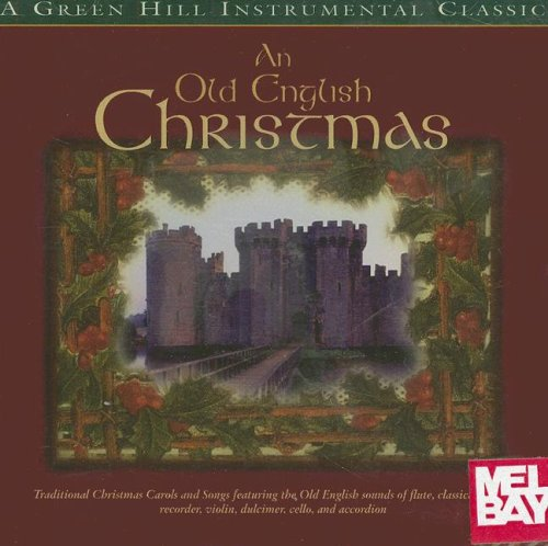 9780786632541: An Old English Christmas (Green Hill Instrumental Classic)