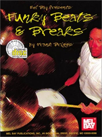 9780786632725: Funky Beats & Breaks (+CD) : for drumset [Taschenbuch] by Briggs, Frank