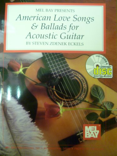 9780786633104: Mel Bay Presents American Love Songs and Ballads for Acoustic Guitars