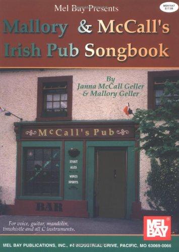 9780786633692: Mel Bay Presents Mallory & McCall's Irish Pub Songbook