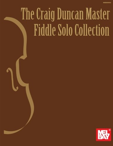 9780786633876: The Craig Duncan Master Fiddle Solo Collection