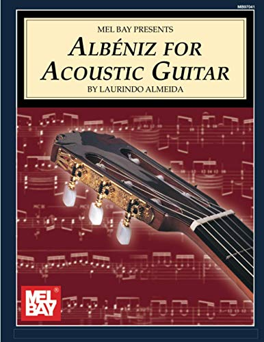 Mel Bay Albeniz for Acoustic Guitar: Laurindo Almeida