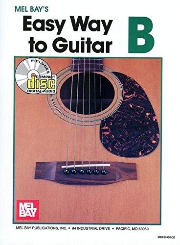 Easy Way to Guitar B (Book + CD): Mel Bay