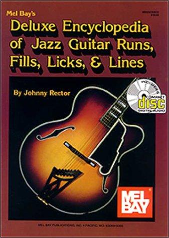 9780786634460: Mel Bay's Deluxe Encyclopedia of Jazz Guitar Runs, Fills, Licks & Lines