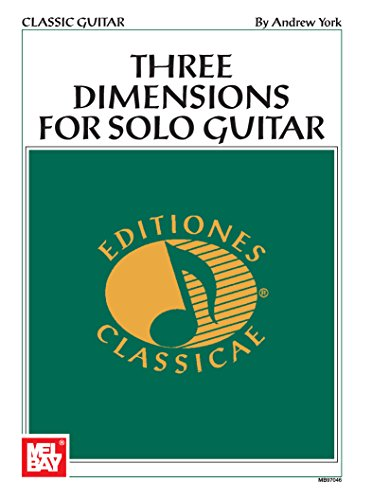 9780786635221: Mel Bay Three Dimensions for Solo Guitar