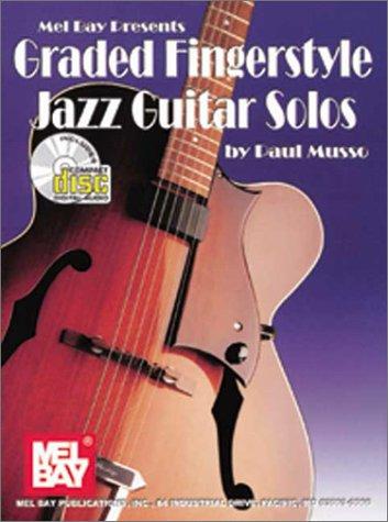 9780786635276: Mel Bay Graded Fingerstyle Jazz Guitar Solos (Book & CD)