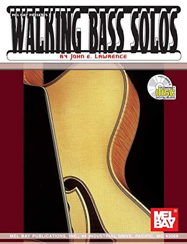 9780786635313: Mel Bay Presents Walking Bass Solos