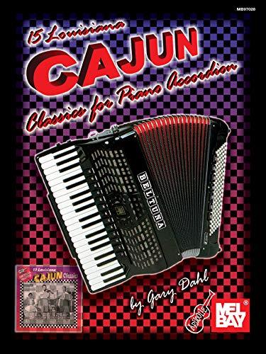 9780786635542: 15 Louisiana Cajun Classics for Piano Accordion (Mel Bay Presents)
