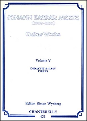 9780786636952: Johann Kaspar Mertz Guitar Works: Easy and Didactic Pieces: 5