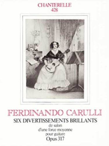 9780786637010: Ferdinando Carulli: Six Divertissements Brillants Opus 317