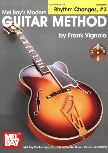9780786637065: Modern Guitar Method Grade 7: Rhythm Changes 3