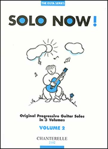 9780786637805: Solo Now! Volume 2 Original Progressive Guitar Solos (The Egta Series)