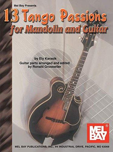 9780786638123: Mel Bay 13 Tango Passions for Mandolin and Guitar