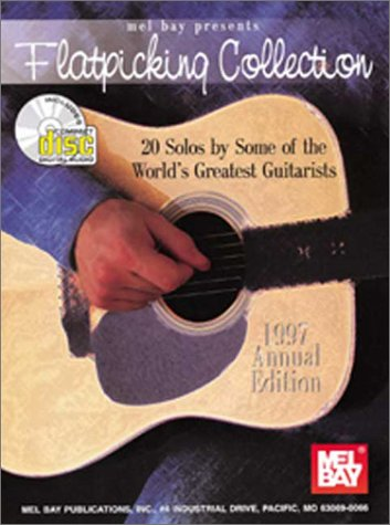 9780786638673: Mel Bay Presents Flatpicking Collection - 20 Solos By Some of the World's Greatest Guitarists - 1997 Annual Edition with CD