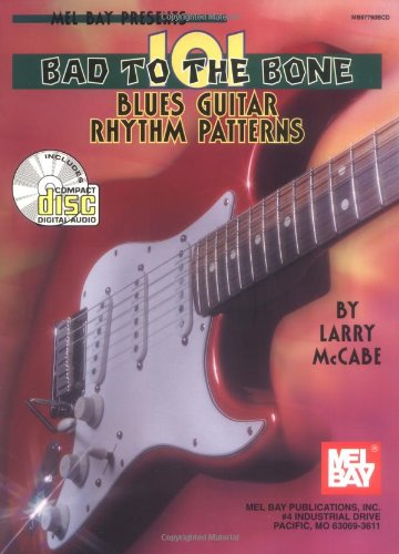 9780786640447: 101 Bad to the Bone Blues Guitar Rhythm Patterns