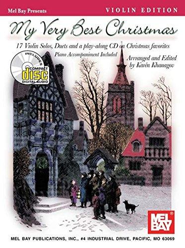 9780786640607: Mel Bay My Very Best Christmas Violin Edition