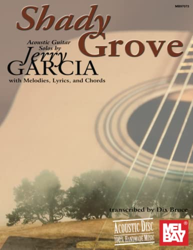 9780786640973: Mel Bay Shady Grove Acoustic Guitar Solos