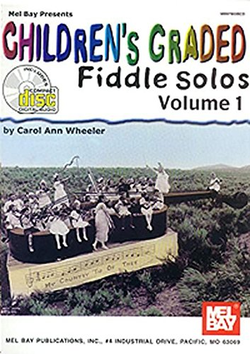 9780786641024: Mel Bay Presents Children's Graded Fiddle Solos