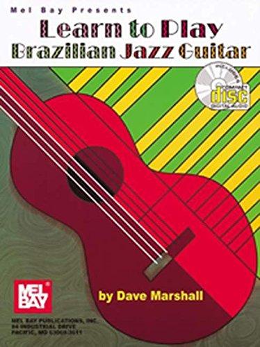 9780786641598: Mel Bay Learn to Play Brazilian Jazz Guitar