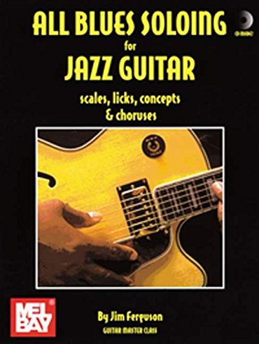 9780786642854: All Blues Soloing for Jazz Guitar: Scales, Licks, Concepts & Choruses